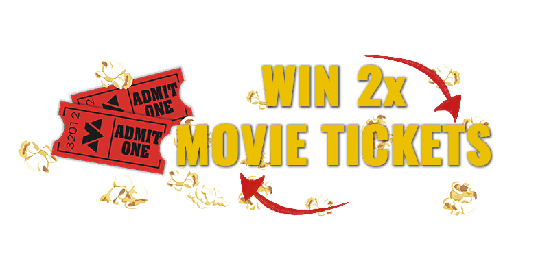 Win 2x Movie Tickets