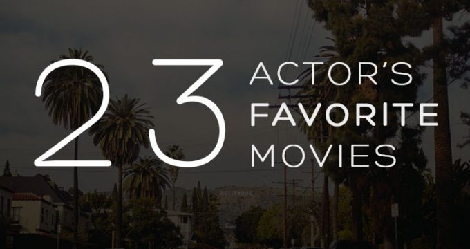Actors Favorite Movies