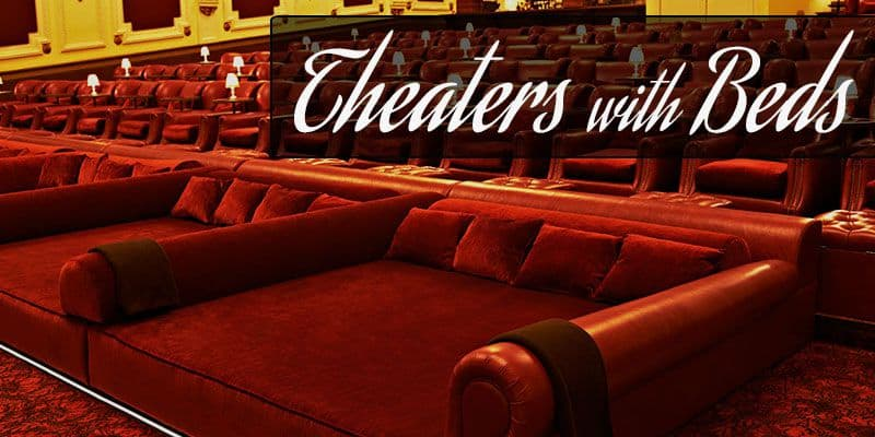 Good Movie Theaters With Beds And Recliners