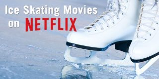 Ice Skating Movies on Netflix