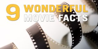 9 Wonderful Movie Facts