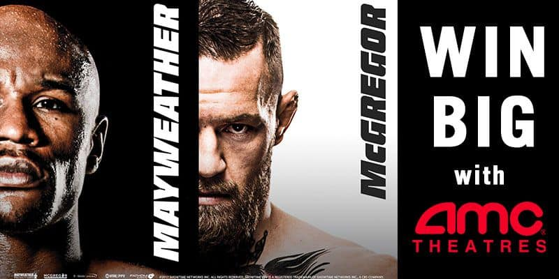 AMC   Win Tickets to Mayweather Movie Deal