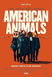American Animals 2018 Movie Poster